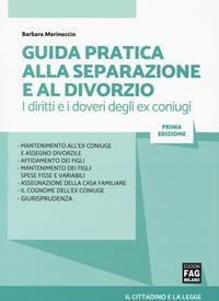 Guida pratica alla separazione e al divorzio