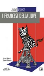 I francesi della Juve