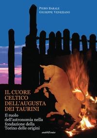 Il cuore Celtico dell'Augusta dei Taurini