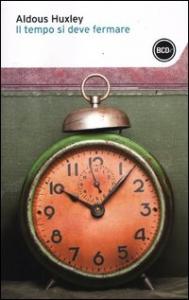 Il tempo si deve fermare