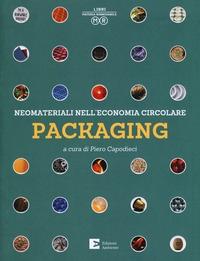 Neomateriali nell'economia circolare. Packaging