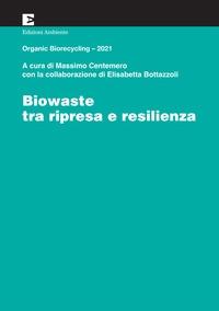 Biowaste tra ripresa e resilienza