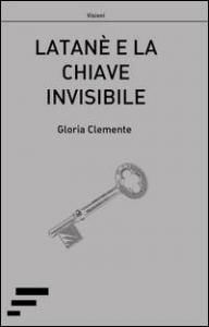 Latanè e la chiave invisibile