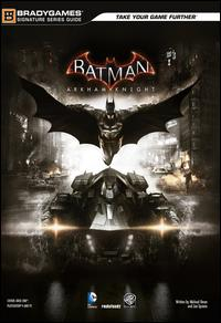 Batman: Arkham Knight : guida strategica ufficiale