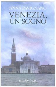 Venezia, un sogno