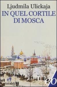 In quel cortile di Mosca