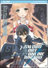 Sword art online. Aincrad /comic Tamako Nakamura ; writer Reki Kawahara ; character design Abec. 002