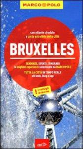 Bruxelles / Sven-Claude Bettinger ; [traduzione dal tedesco di Armando Capannolo, Elena Arneodo]
