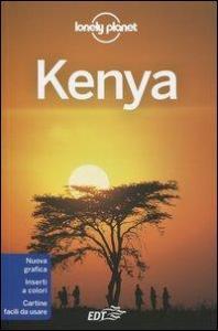 Kenya / [edizione scritta e aggiornata da Anthony Ham, Stuart Butler, Dean Starnes]