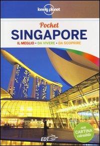 Singapore : il meglio da vivere, da scoprire / Cristian Bonetto