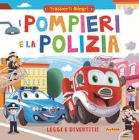 Pompieri e la polizia