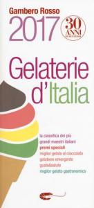 Gelaterie d'Italia : Gambero Rosso 2017