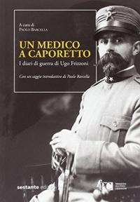 Un medico a Caporetto