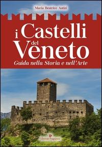 I castelli del Veneto