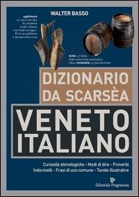 Dizionario da scarsèa veneto italiano