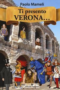 Ti presento Verona...
