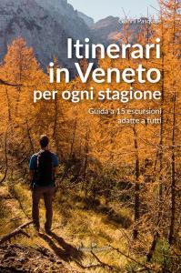 Itinerari in Veneto per ogni stagione