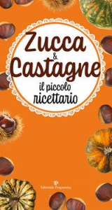Zucca & castagne