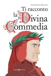 Ti racconto la Divina Commedia