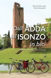 Dall'Adda all'Isonzo in bici