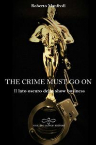 The crime must go on