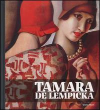 Tamara de Lempicka [catalogo della mostra, Torino, Palazzo Chiablese, 19 marzo-30 agosto 2015]