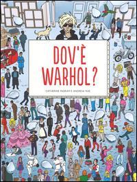 Dov'è Warhol?