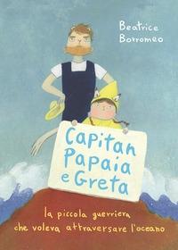 Capitan Papaia e Greta