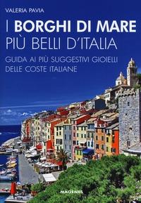 I borghi di mare più belli d'Italia