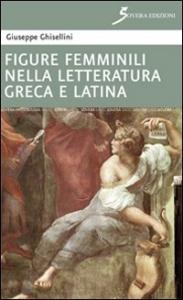 Figure femminili nella letteratura greca e latina