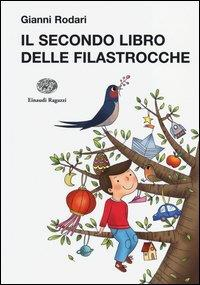 Il secondo libro delle filastrocche / Gianni Rodari ; illustrazioni di Francesco Zito