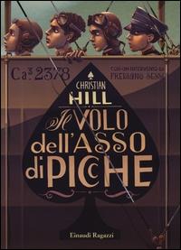 Il volo dell'Asso di Picche / Christian Hill