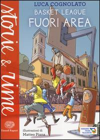 Basket League. Fuori area