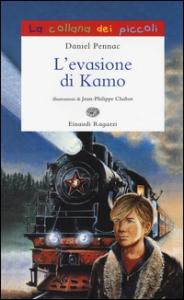 L'evasione di Kamo / Daniel Pennac ; traduzione di Paola Novarese ; illustrazioni di Jean-Philippe Chabot