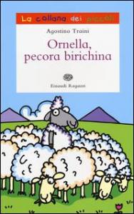 Ornella, pecora birichina