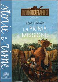 [Vol. 2]: La prima missione