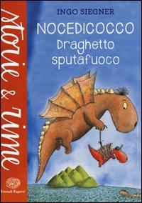 Nocedicocco : draghetto sputafuoco /