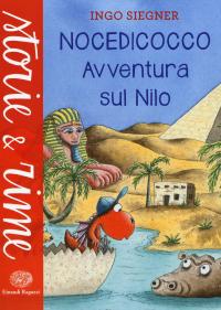 Nocedicocco. Avventura sul Nilo