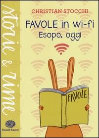 Favole in wi-fi