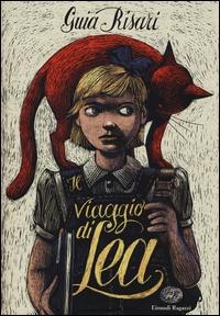 Il viaggio di Lea / Guia Risari ; illustrazioni di Iacopo Bruno