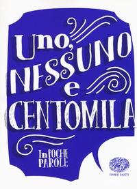 Uno, nessuno e centomila di Luigi Pirandello