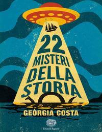 22 misteri della storia