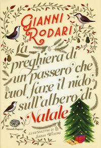 La preghiera di un passero che vuol fare il nido sull'albero di Natale