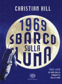1969: sbarco sulla luna