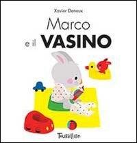 Marco e il vasino