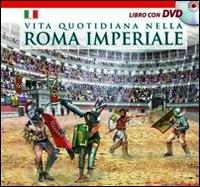 Vita quotidiana nella Roma imperiale