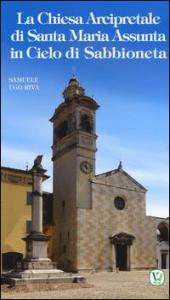 La chiesa arcipretale di Santa Maria Assunta in cielo di Sabbioneta
