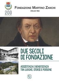 Due secoli di fondazione