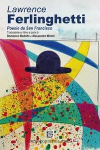 Poesie da San Francisco e altre poesie di emigrazione