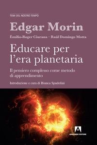 Educare per l'era planetaria